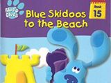 Blue Skidoos to the Beach