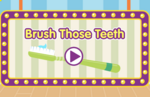 Brush Those Teeth 1