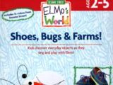Elmo's World: Shoes, Bugs and Farms
