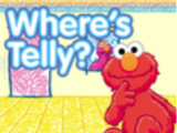 Where's Telly?/Gallery