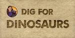 DigforDinosaurs1