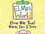 Elmo's World: Elmo Has Two! Hands, Ears and Feet (2004)