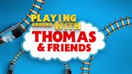 PlayingAroundwithThomasandFriends