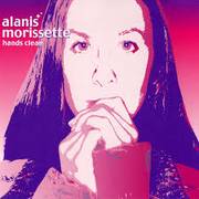 Alanis Morissette - Hands Clean (single)