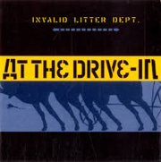 At The Drive-In - Invalid Litter Dept. (single)