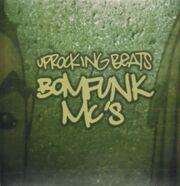 Bomfunk mcs-uprocking beats