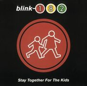 Blink 182 - Stay Together For The Kids (single)