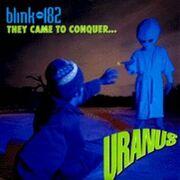They Came to Conquer Uranus