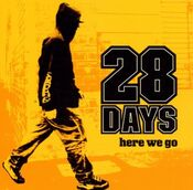 28 Days - Here We Go (ep)