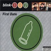 Blink 182 - First Date (single)