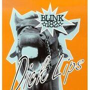 Blink 182 - Dick Lips (Single)