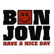Have a Nice Day Bon Jovi song