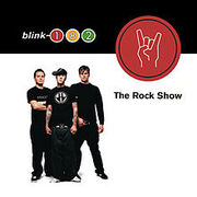Blink-182 The Rock Show cover