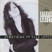 Bonnie Raitt Something To Talk About cover