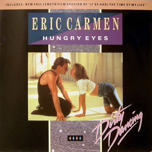 Eric Carmen:Hungry Eyes | My AT40 Wiki | FANDOM powered by Wikia