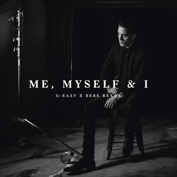 G Eazy Me Myself And I Cover