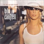 Blu Cantrell Hit Em Up Style (Oops) cover