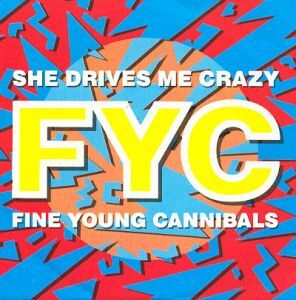 Fine Young Cannibals She Drives Me Crazy The Real American Top