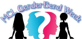 Mcl genderbend week
