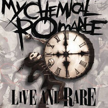 Live and Rare (MCR) cover