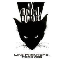 Like Phantoms, Forever