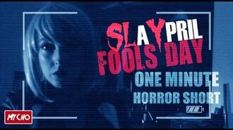 SlAYpril Fools Day - 1 MINUTE HORROR (Shot on Iphone4)
