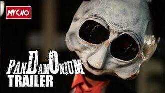 PANDAMONIUM - OFFICIAL TRAILER - HORROR HD 1080