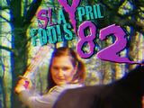 Slaypril Fools 82