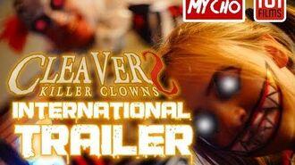 CLEAVERS KILLER CLOWNS 2019 INTERNATIONAL RELEASE TRAILER OFFICIAL HD