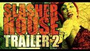 SLASHER HOUSE - TRAILER 2 (OFFICIAL HD)