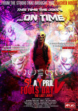 SLaYpril Fools Day V: The Last Laugh
