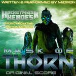 Mask of Thorn Original Score