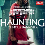 The Haunting of Molly Bannister Original Score