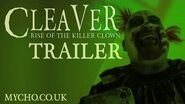 CLEAVER - RISE OF THE KILLER CLOWN (OFFICIAL TRAILER) HD
