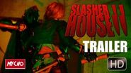 SLASHER HOUSE 2 TRAILER - 2016 ACTION HORROR (HD)
