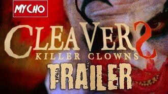 CLEAVERS KILLER CLOWNS - OFFICIAL TRAILER HD BMPCC
