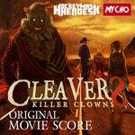 CleaverS: Killer Clowns Original Score