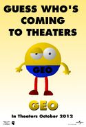 Geo (2013) Early Promotional Poster