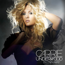 Carrie Underwood - Blown Away (single)