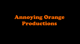 Annoying Orange Productions 1