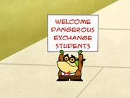 Welcome Dangerous Exchange Students