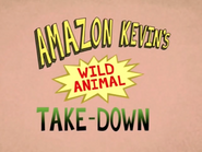 Amazon Kevin's Wild Animal Takedown