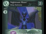 Nightmare Moon, Deep Darkness