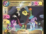 Defenders of Equestria, Hive Heroes