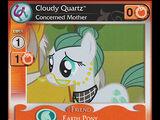 Cloudy Quartz, Concerned Mother