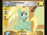 Zephyr Breeze, Quitter