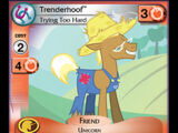 Trenderhoof, Trying Too Hard