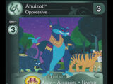 Ahuizotl, Oppressive