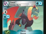 Torch, Greater Wyrm