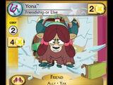 Yona, Friendship or Else